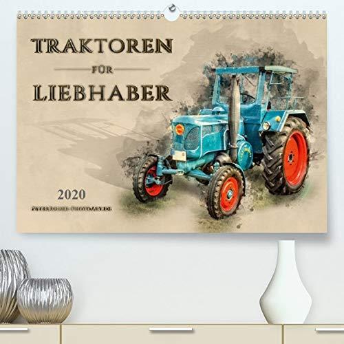 Traktoren für Liebhaber(Premium, hochwertiger DIN A2 Wandkalender 2020, Kunstdruck in Hochglanz): Nostalgische Traktoren - geliebte Kraftpakete, die ... 14 Seiten ) (CALVENDO Technologie)