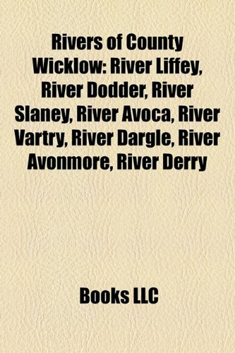 rivers-of-county-wicklow-river-liffey-river-dodder-river-slaney-river-avoca-river-vartry-river-dargl
