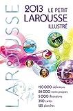 Le Petit Larousse Illustre Grand Format 2013 - Larousse - 28/06/2012