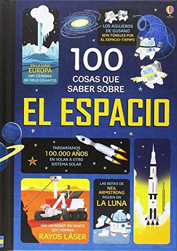 100 Cosas Que Saber Sobre El Espacio