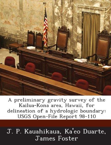 Preisvergleich Produktbild A Preliminary Gravity Survey of the Kailua-Kona Area,  Hawaii