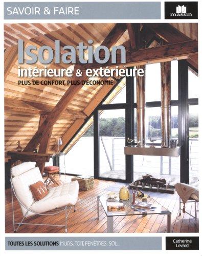 Isolation intérieure et extérieure par Catherine Levard