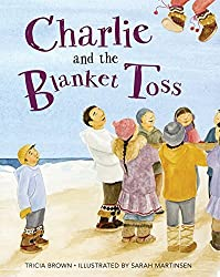 Charlie and the Blanket Toss by Tricia Brown (2014-09-15)