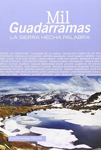 Mil guadarramas : la sierra hecha palabra por Varios autores