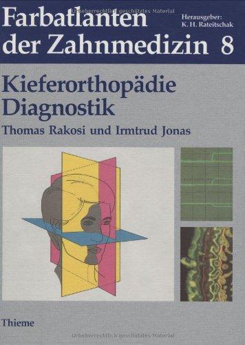 Farbatlanten der Zahnmedizin, Bd.8, Kieferorthopädie, Diagnostik