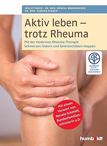 Rheuma: Mit der modernen Rheuma-Therapie Schmerzen lindern und Gelenkschäden stoppen (humboldt Gesundheitsratgeber) ()