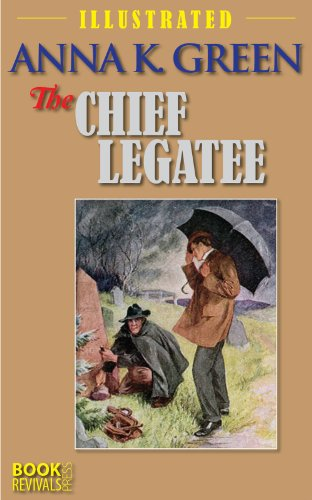the-chief-legatee-illustratedf-with-watercolors-by-frank-t-merrill-english-edition