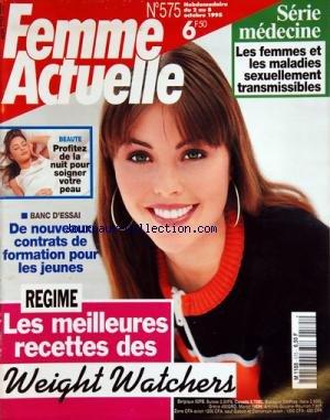 FEMME ACTUELLE [No 575] du 02/10/1995 - LES MEILLEURES RECETTES DES WEIGHT WATCHERS -DE NOUVEAUX CONTRATS DE FORMATION POUR LES JEUNES -PROFITEZ DE LA NUIT POUR SOIGNER VOTRE PEAU -LES FEMMES ET LES MALADIES SEXUELLEMENT TRANSMISSIBLES par Collectif