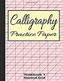 Calligraphy Practice Paper Notebook 1: Slanted Graph Grid for Script Handwriting (Calligraphy Writing Stationery, Band 1)