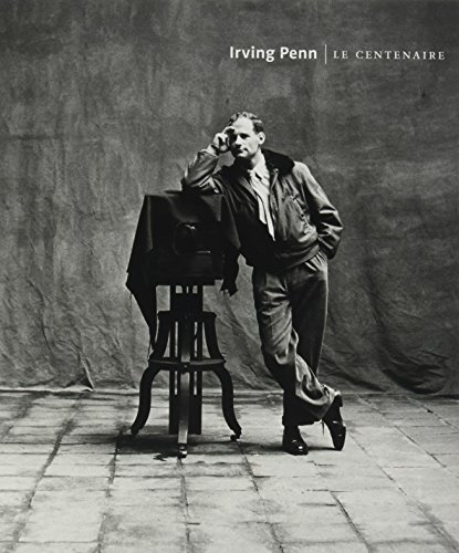Irving Penn : le centenaire