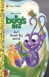 Dot's Great Big World (Disney's Bug's Life) by Victoria Saxon (1998-09-01)