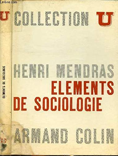 éléments De Sociologie - Une Initiation à l' Analyse Sociologique