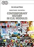 Storia futuro. CLIL. Per gli Ist. tecnici. Con e-book. Con espansione online