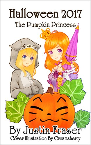Halloween 2017: The Pumpkin Princess (English Edition)