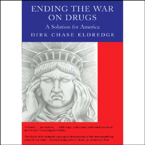 Ending the War on Drugs  Audiolibri