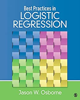 Best Practices in Logistic Regression par [Osborne, Jason W.]