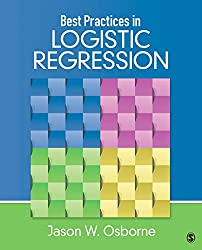 Best Practices in Logistic Regression