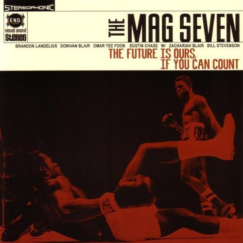 Future Is Ours If You Can Count by The Mag Seven, Black Flag, Descendents, Rise Against (2006-06-06) -