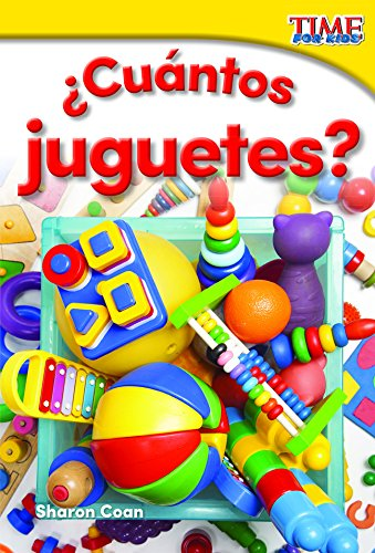 Cuantos Juguetes? (How Many Toys?) (Spanish Version) (Foundations) (Time for Kids Nonfiction Readers) por Sharon Coan