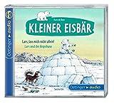 Kleiner Eisbär. Lars, lass mich nicht allein! / Lars und der Angsthase (CD): Ungekürzte Lesung mit Geräuschen und Musik, ca. 22 min