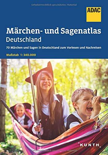 ADAC Märchen- und Sagenatlas Deutschland: 70 Märchen und Sagen in Deutschland zum Vorlesen und Nachreisen. Maßstab 1:340.000