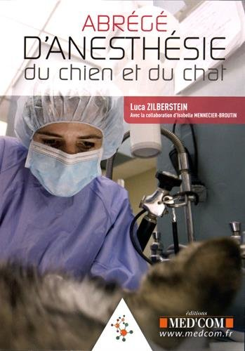 Abrégé d'anesthésie du chien et du chat