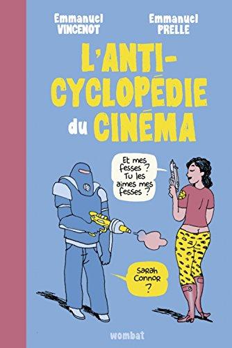 L'anticyclopédie du cinéma par Emmanuel Vincenot