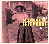 Talking On The Telephone Vol.2