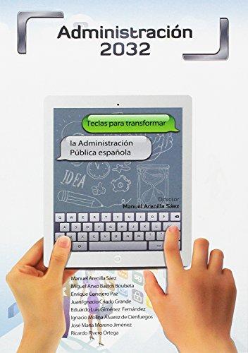 Administración 2032: Teclas para transformar la Administración Pública Española