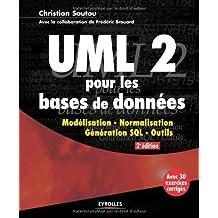 ULM 2 pour les bases de données : Modélisation, normalisation, génération, SQL, outils de Frédéric Brouard (15 mars 2012) Broché