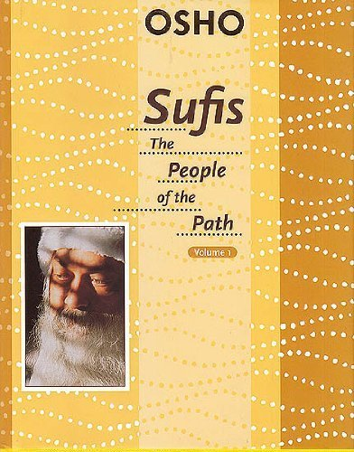 Sufis: The People of the Path Volume 1 by Osho (2009-12-31)