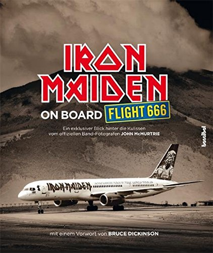 Iron Maiden - On Board Flight 666 (Das offizielle Buch) (Iron Maiden Kunst)