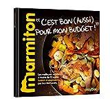 Telecharger Livres Recettes C est bon aussi pour mon budget Le meilleur de Marmiton (PDF,EPUB,MOBI) gratuits en Francaise