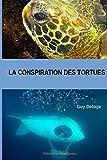 La conspiration des tortues
