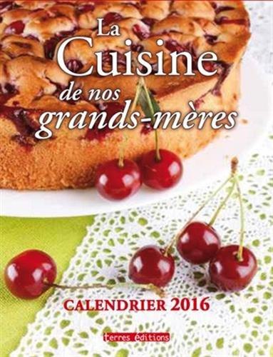 Cuisine de nos grands-mères Calendrier 2016