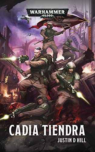 Cadia Tiendra (Warhammer 40,000) (French Edition) eBook: D. Hill ...