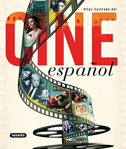 Atlas ilustrado del cine espanol / Illustrated Atlas of Spanish Cinema
