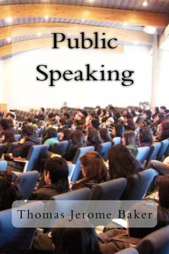 Public Speaking: What Amazing Nonsense You Are Talking! (English Edition) por Thomas Jerome Baker