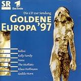 Goldene Europa '97 (Die CD zur Sendung) (Bellini, Kelly Family, Nana, The Moffatts, Klaus Hoffmann, Guildo Horn, a.m.m.) -