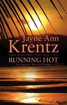 Running Hot: Number 5 in series (Arcane Society) by [Krentz, Jayne Ann]