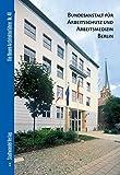 Bundesanstalt für Arbeitsschutz und Arbeitsmedizin Berlin