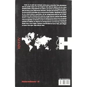 Cuba, más allá de Fidel (HETERODOXOS)