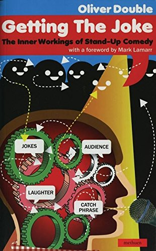 Getting the Joke: The Art of Stand-up Comedy (Performance Books) por Oliver Double