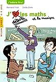 J'aime/je déteste les maths et la musique (Milan cadet) (French Edition)