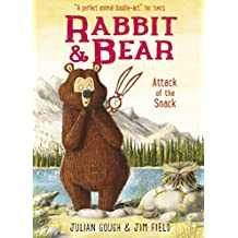 Rabbit and Bear: Attack of the Snack: Book 3 (English Edition)