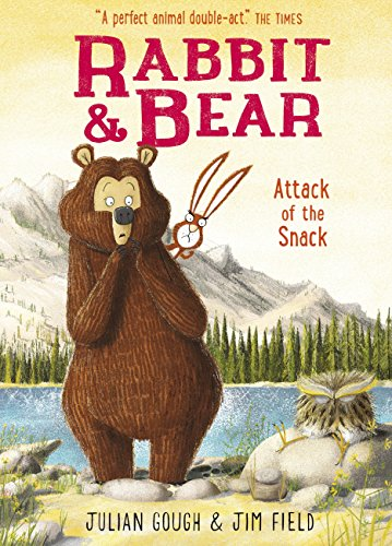 Attack of the Snack: Book 3 (Rabbit and Bear) (English Edition)