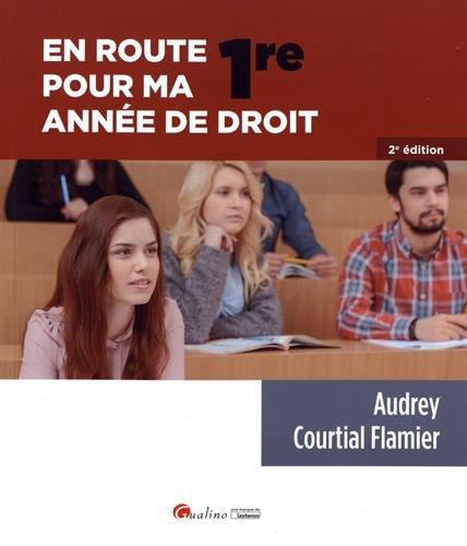 En route pour ma première année de droit par Audrey Courtial Flamier