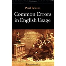 Common Errors in English Usage by Paul Brians (2003-03-09)