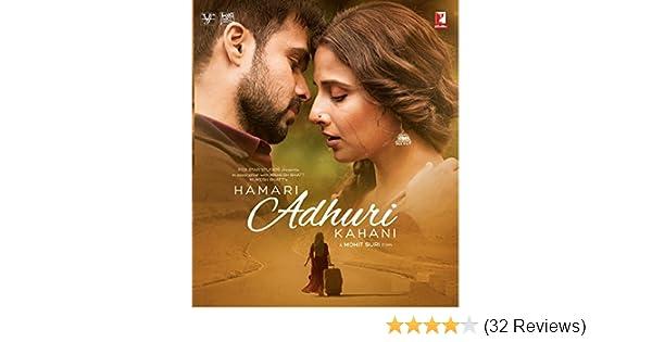 hamari adhuri kahani movie download moviescounter