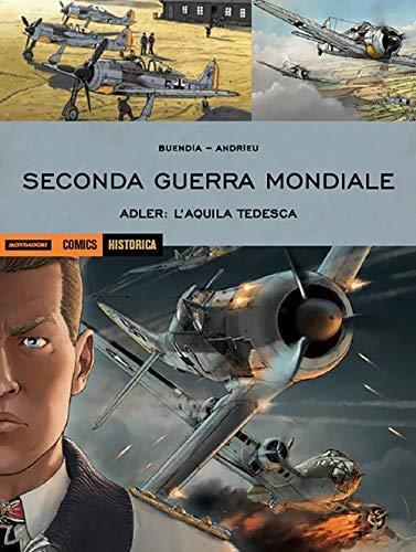 Adler: l'aquila tedesca. Seconda guerra mondiale